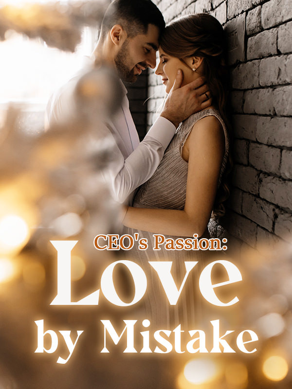 CEO's Passion: Love by Mistake