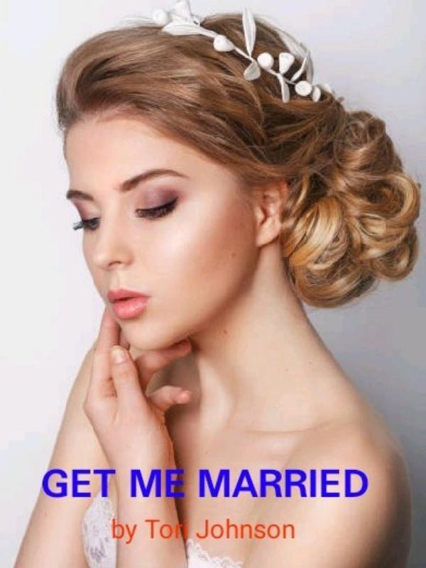 Get me married