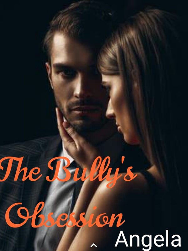 The Bully's Obsession