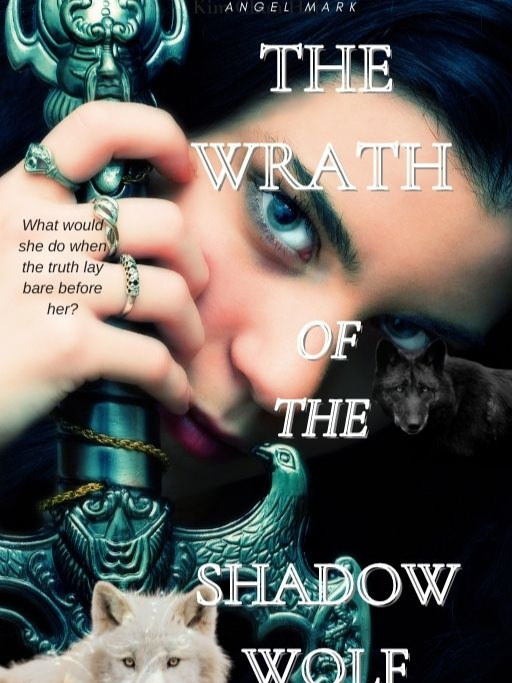 The Wrath Of The Shadow Wolf