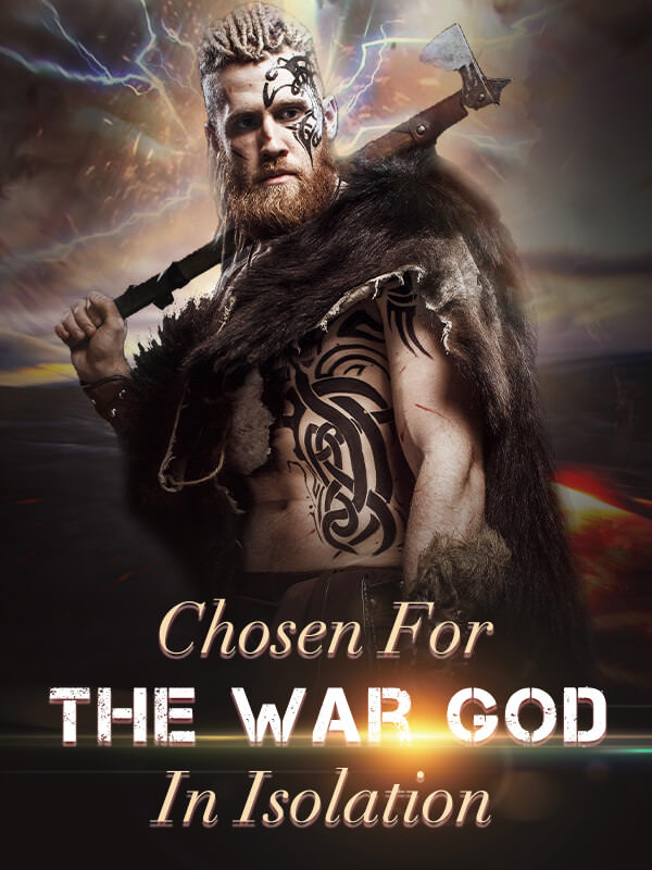 Chosen For The War God In Isolation