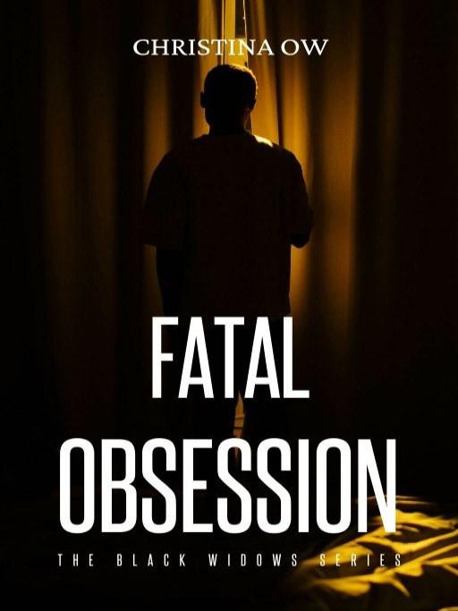 Fatal Obsession: The Black Widows Series #2