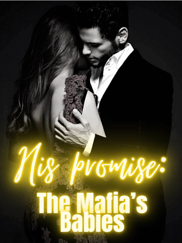 His Promise: The Mafia's Babies