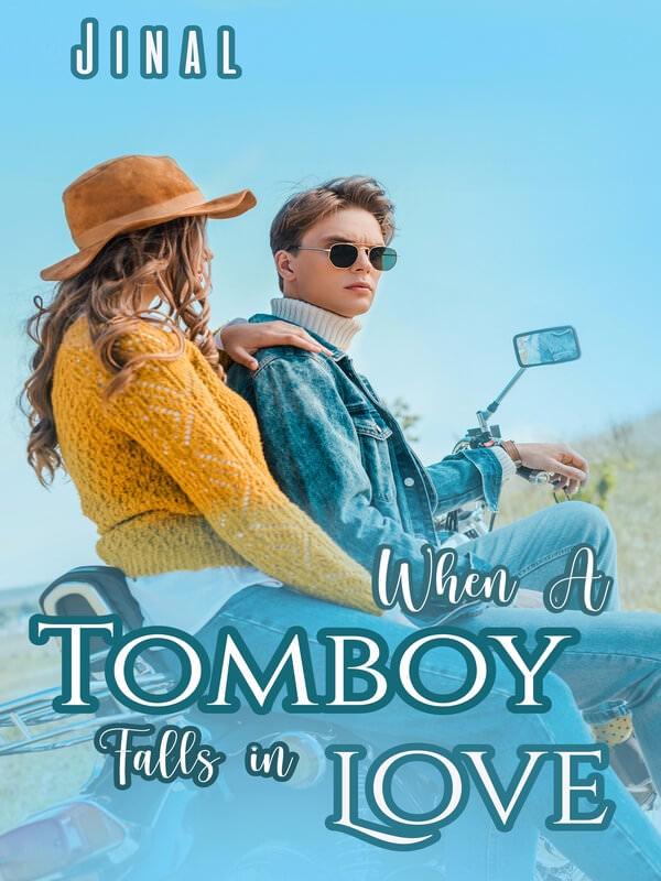 When a tomboy falls in love