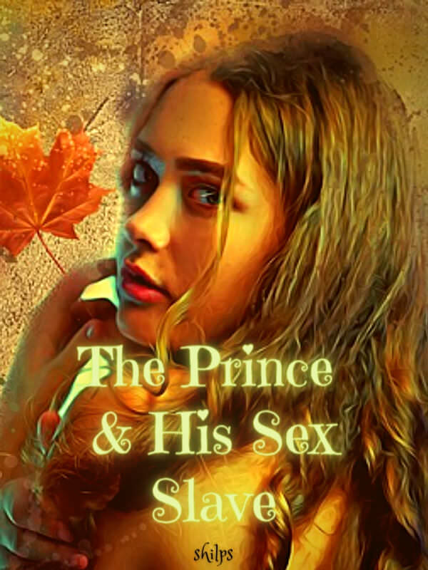 The Prince and His Sex Slave
