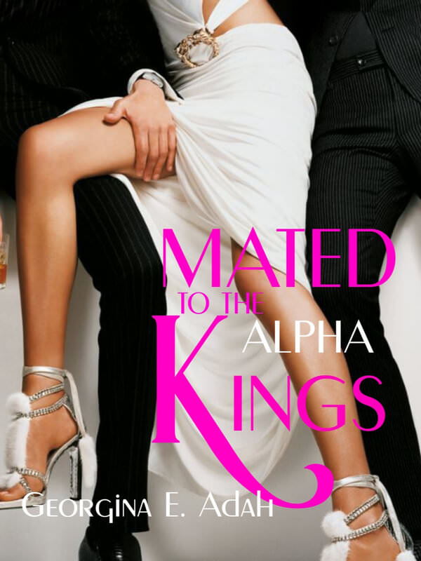 Mated To The Alpha Kings