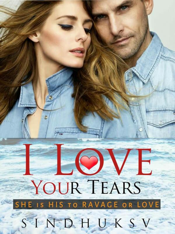 I LOVE YOUR TEARS