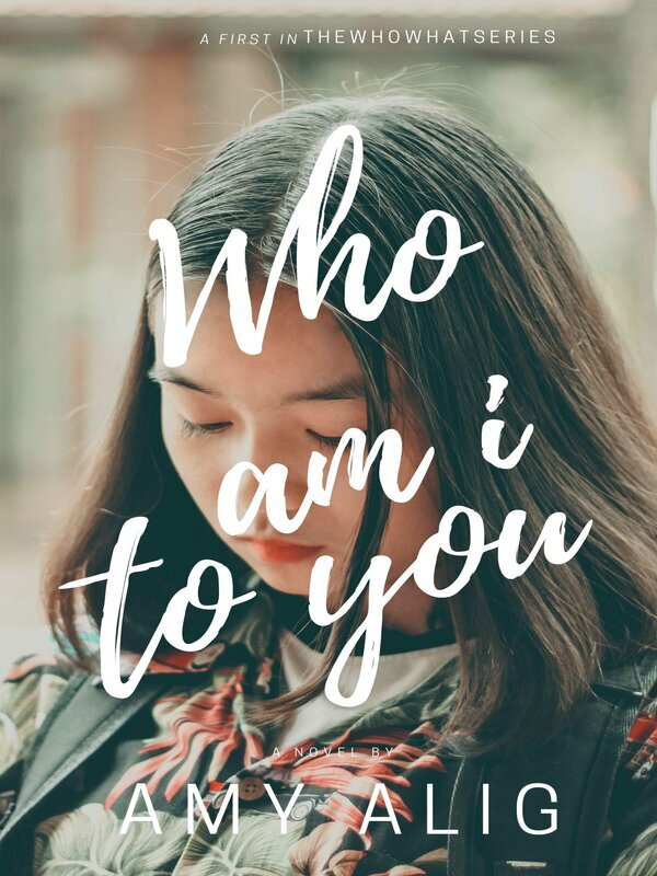 Who Am I To You